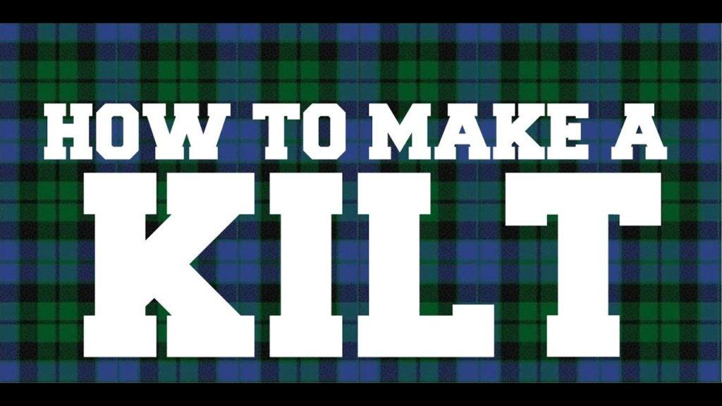 How to make a kilt?